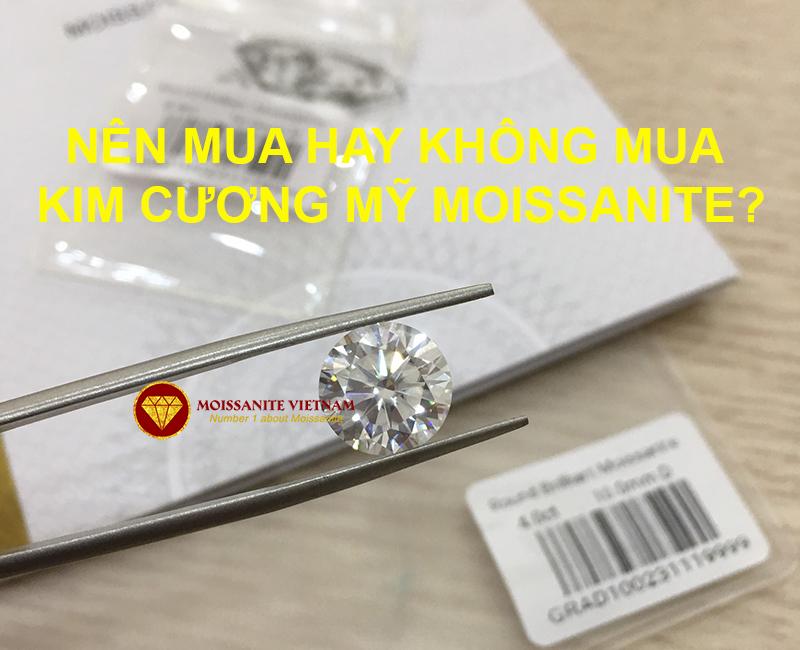 Có nên mua kim cương mỹ moissanite không?